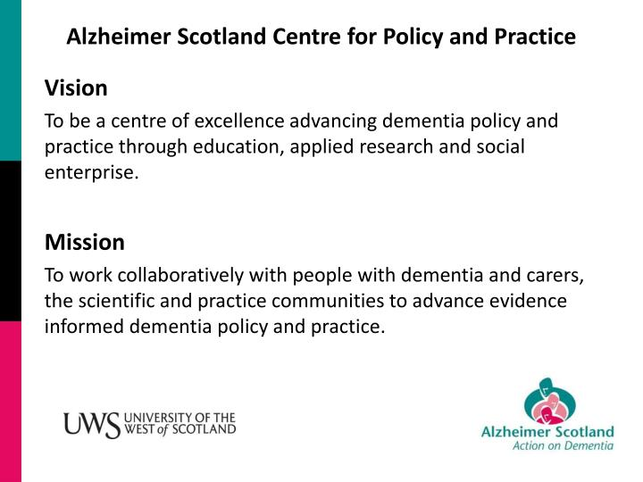 Alzheimer Scotland Centre for Policy and Practice