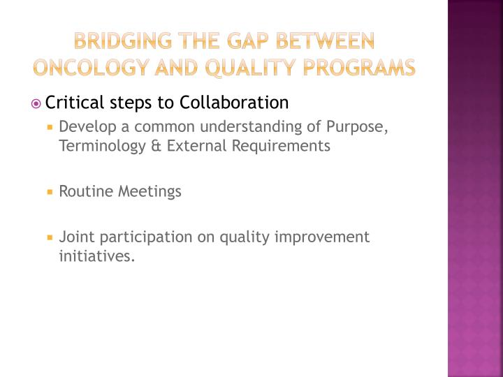 Bridging the gap between oncology and quality programs