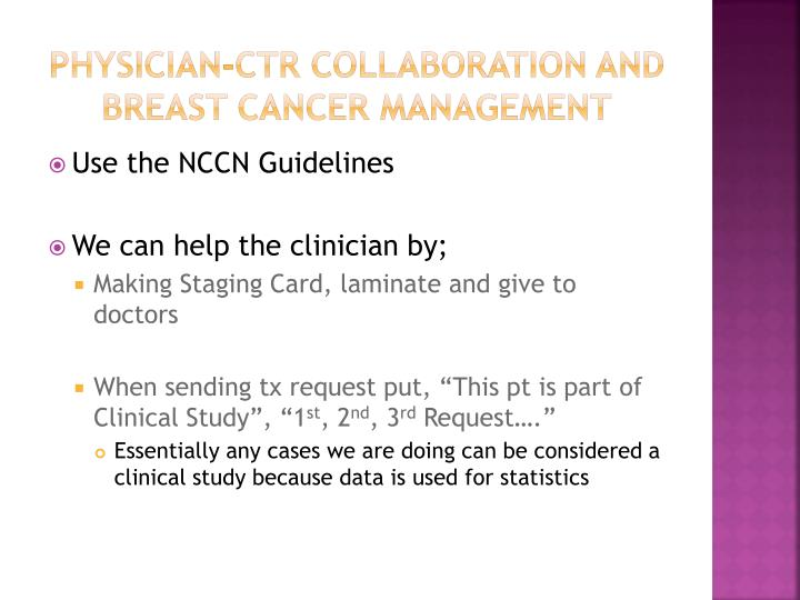Physician-CTR Collaboration and Breast Cancer Management