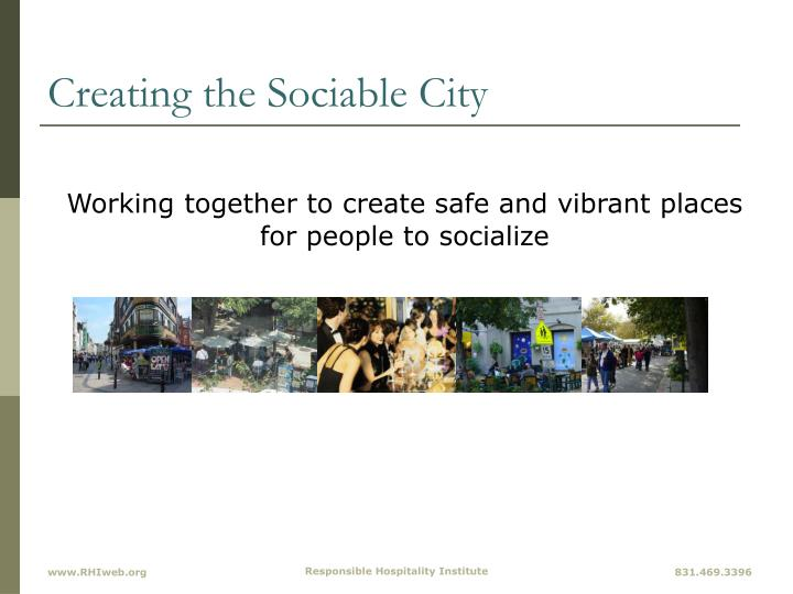 Creating the Sociable City