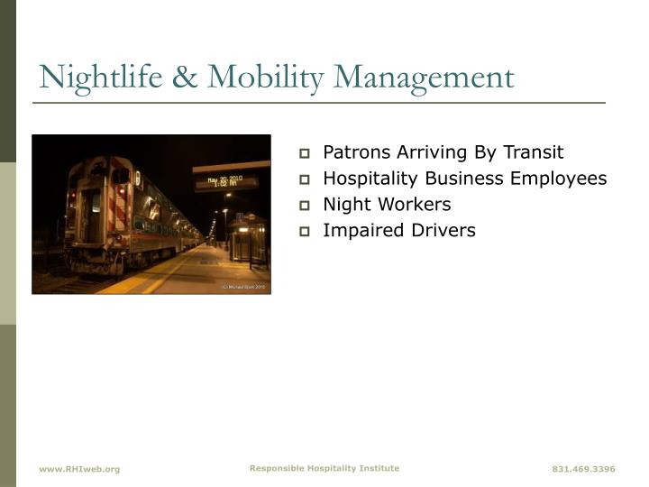 Nightlife & Mobility Management