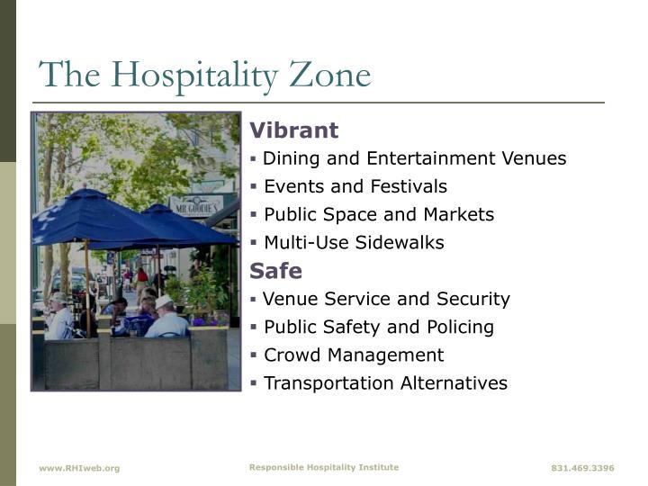 The Hospitality Zone