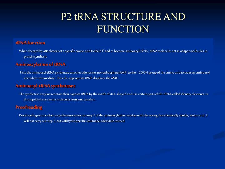 P2 tRNA STRUCTURE AND FUNCTION
