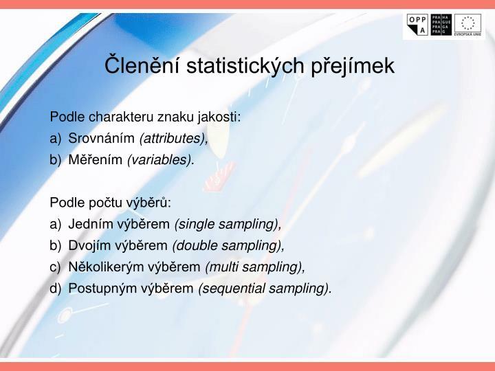 Členění statistických přejímek