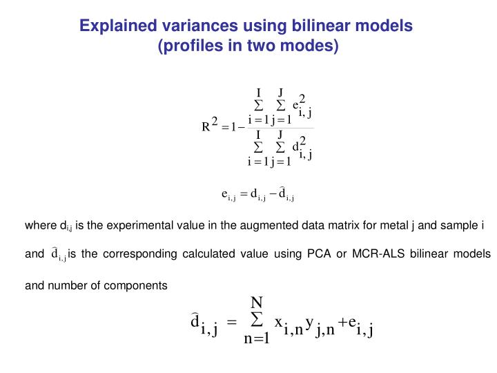 Explained variances using bilinear models