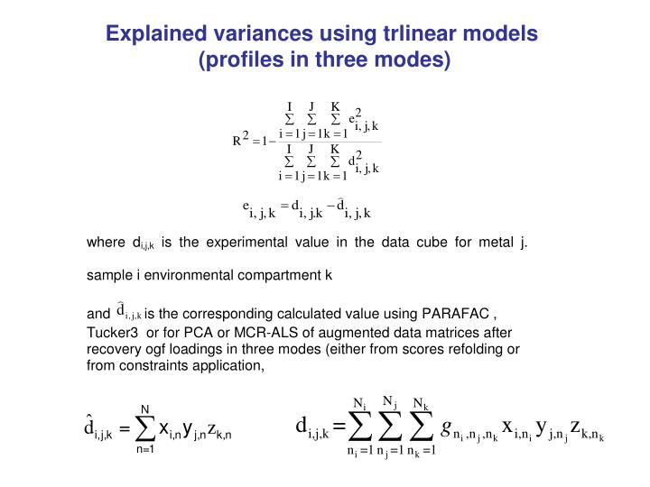 Explained variances using trlinear models