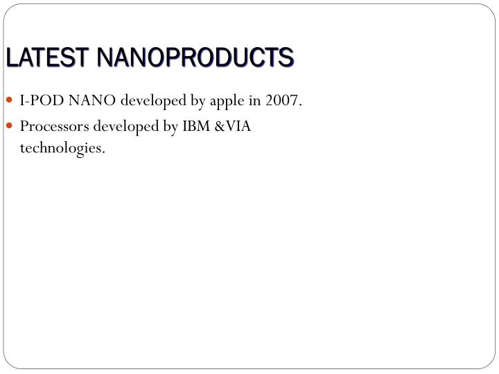 LATEST NANOPRODUCTS