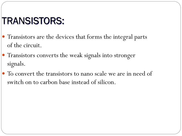 TRANSISTORS: