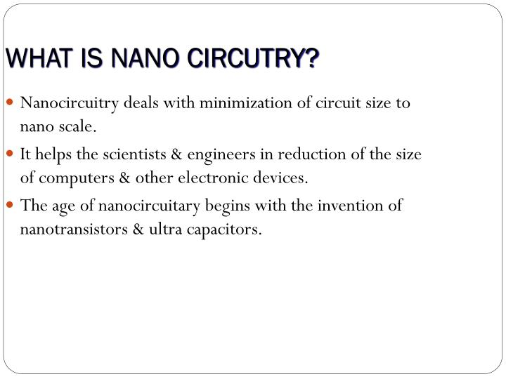 What is nano circutry