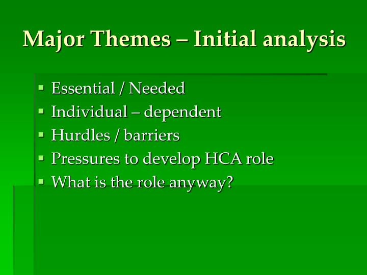 Major Themes – Initial analysis