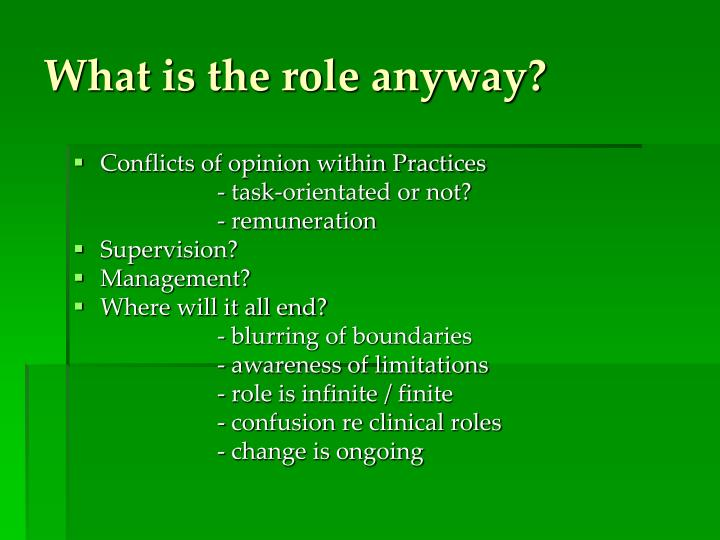 What is the role anyway?