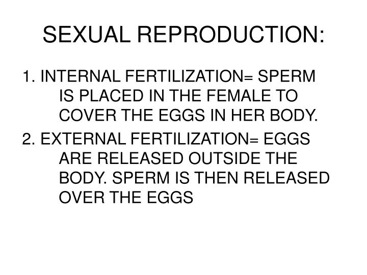 SEXUAL REPRODUCTION: