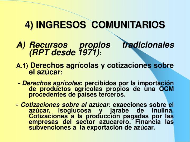 4) INGRESOS  COMUNITARIOS
