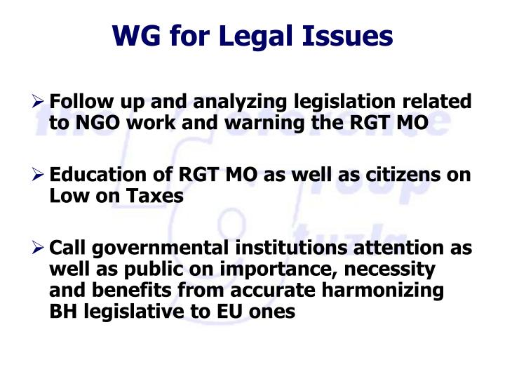Follow up and analyzing legislation related to NGO work and warning the RGT MO