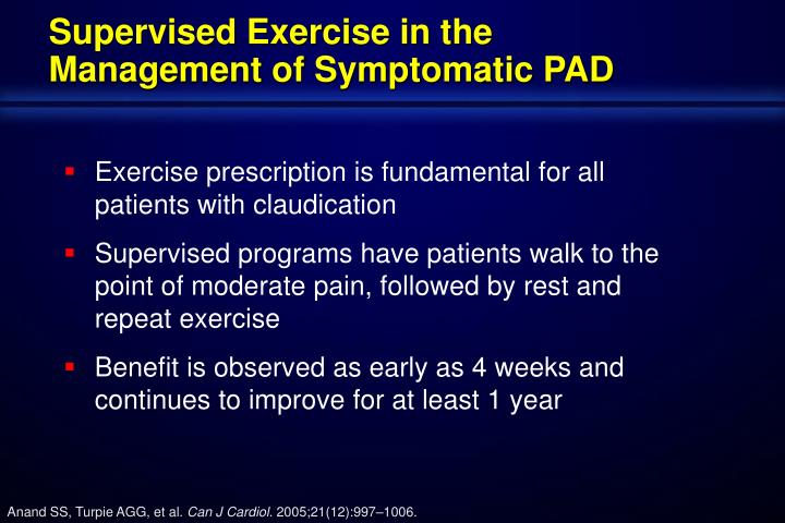 Supervised Exercise in the Management of Symptomatic PAD