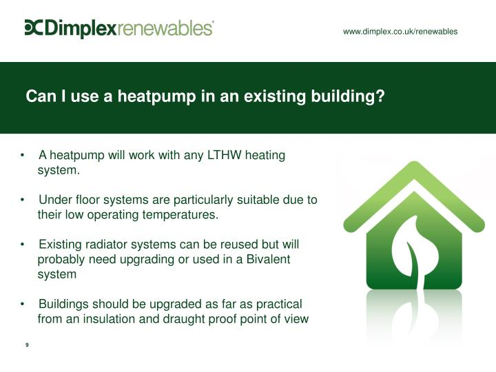 Can I use a heatpump in an existing building?