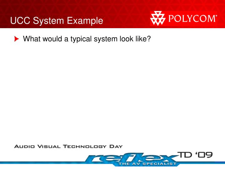 UCC System Example