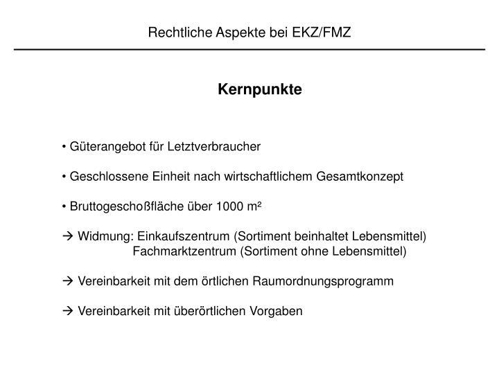 Rechtliche Aspekte bei EKZ/FMZ