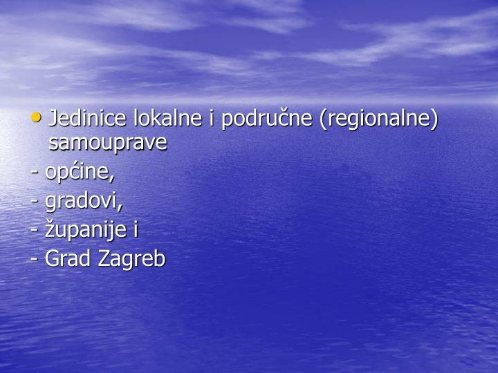 Jedinice lokalne i podrune (regionalne) samouprave