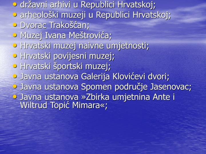 dravni arhivi u Republici Hrvatskoj;