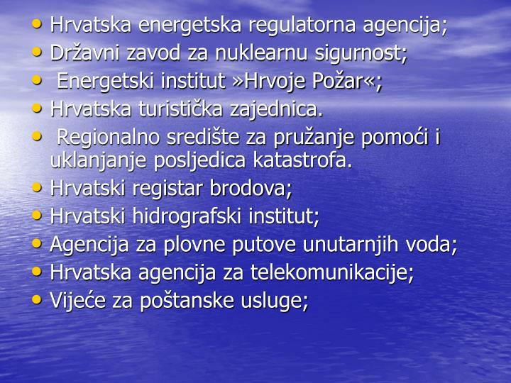 Hrvatska energetska regulatorna agencija;