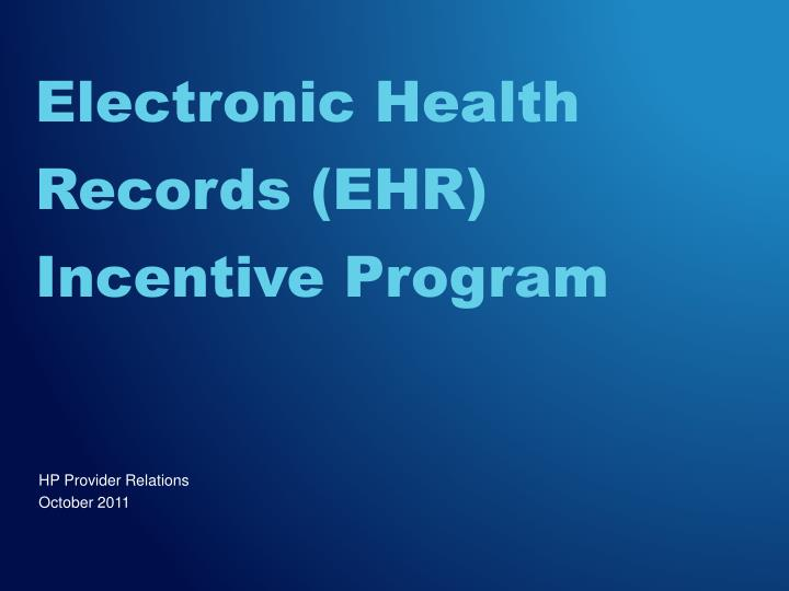 Electronic health records ehr incentive program