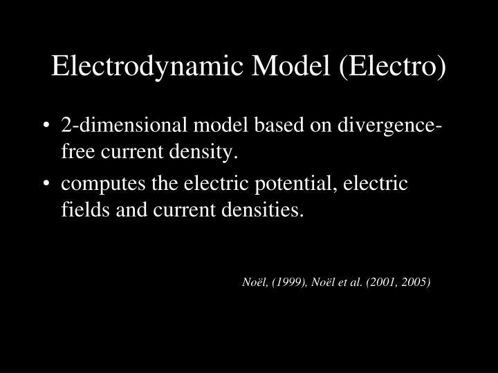 Electrodynamic Model (Electro)