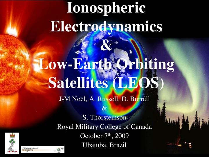 Ionospheric electrodynamics low earth orbiting satellites leos