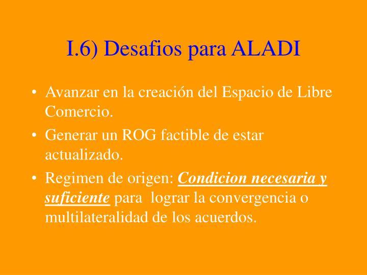 I.6) Desafios para ALADI