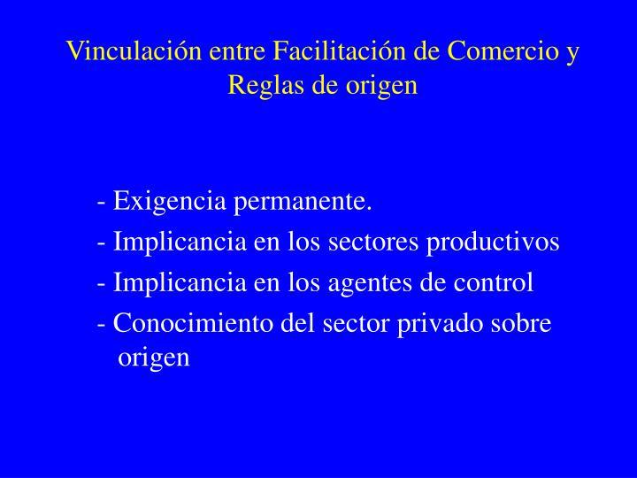 Vinculación entre Facilitación de Comercio y Reglas de origen
