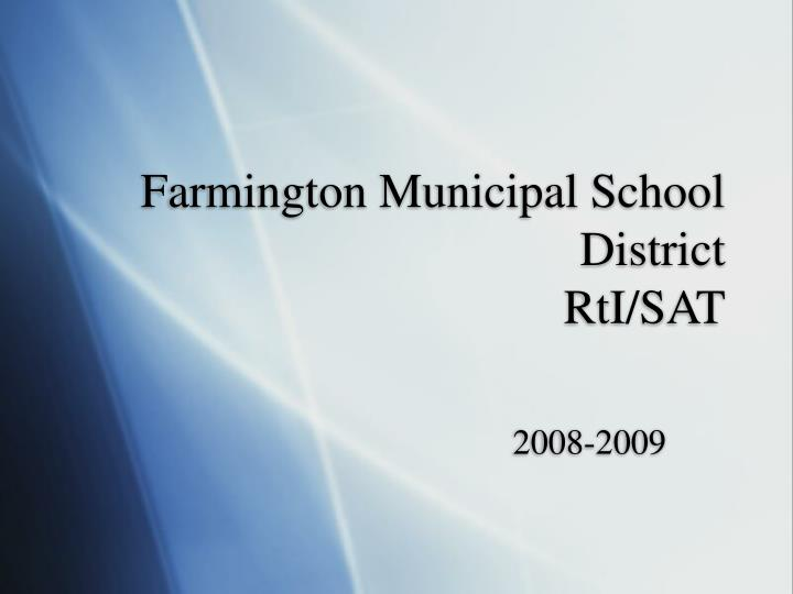 Farmington municipal school district rti sat