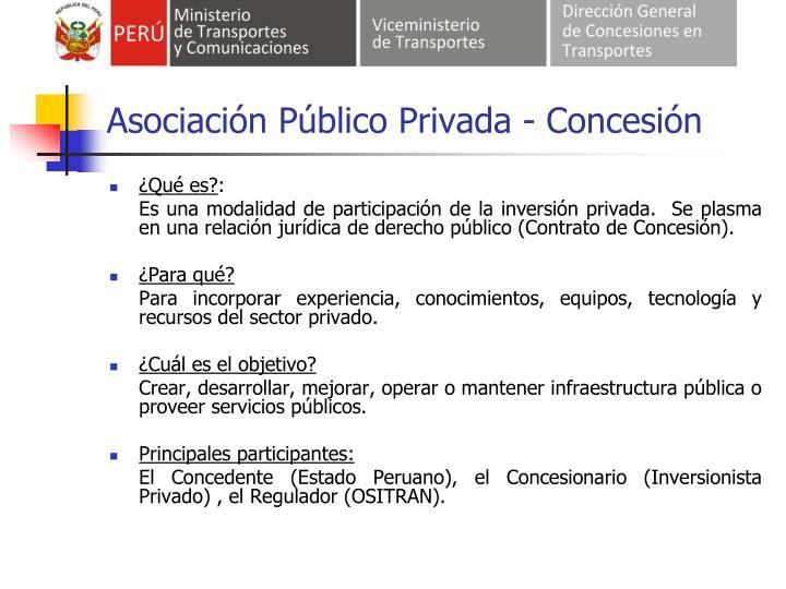 Asociación Público Privada - Concesión
