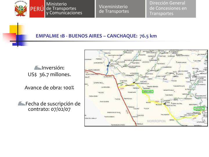 EMPALME 1B - BUENOS AIRES – CANCHAQUE:  76.5 km