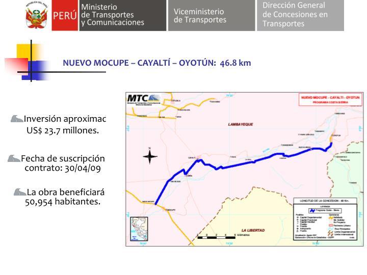 NUEVO MOCUPE – CAYALTÍ – OYOTÚN:  46.8 km