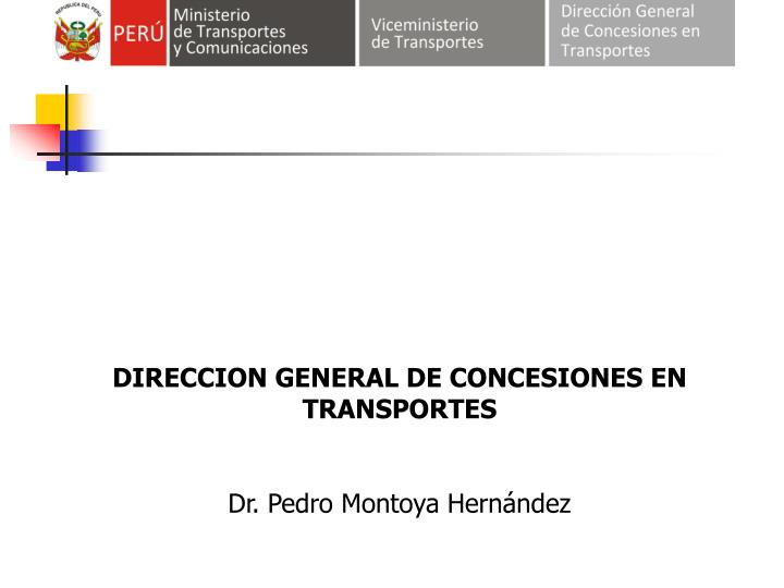 DIRECCION GENERAL DE CONCESIONES EN TRANSPORTES