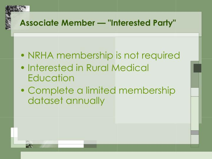 "Associate Member — ""Interested Party"""