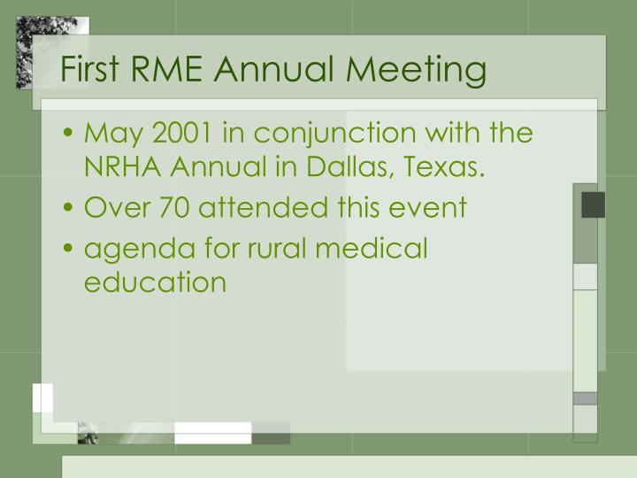 First RME Annual Meeting