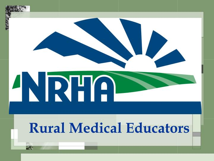 Rural Medical Educators