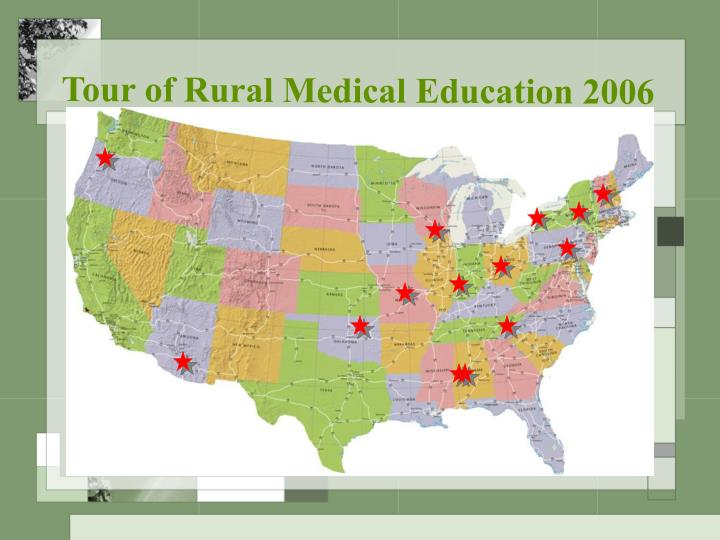 Tour of Rural Medical Education 2006