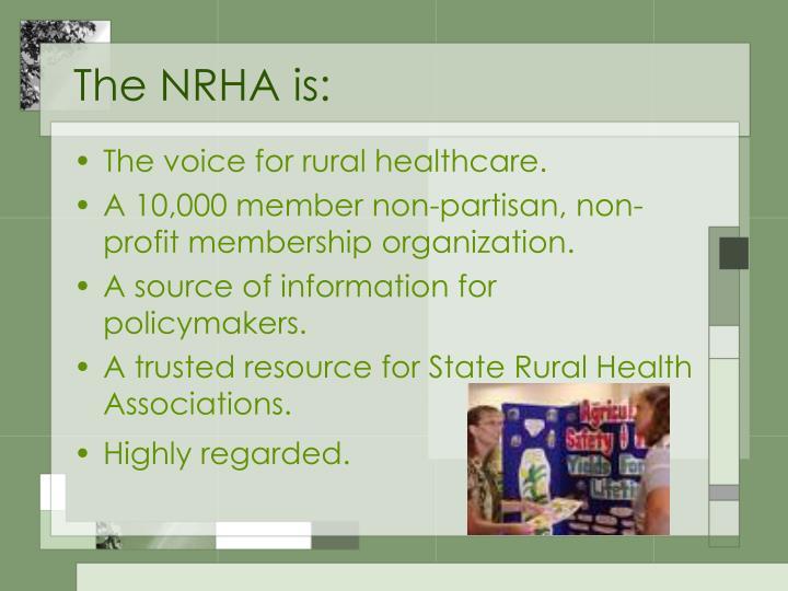 The NRHA is: