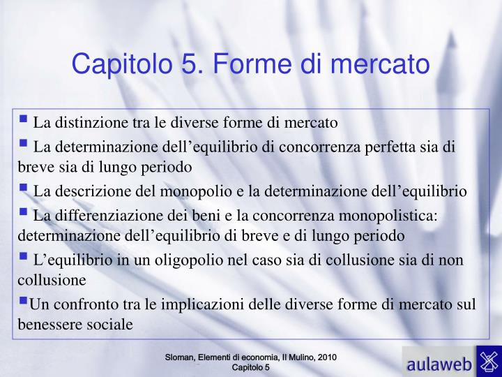 Capitolo 5. Forme di mercato
