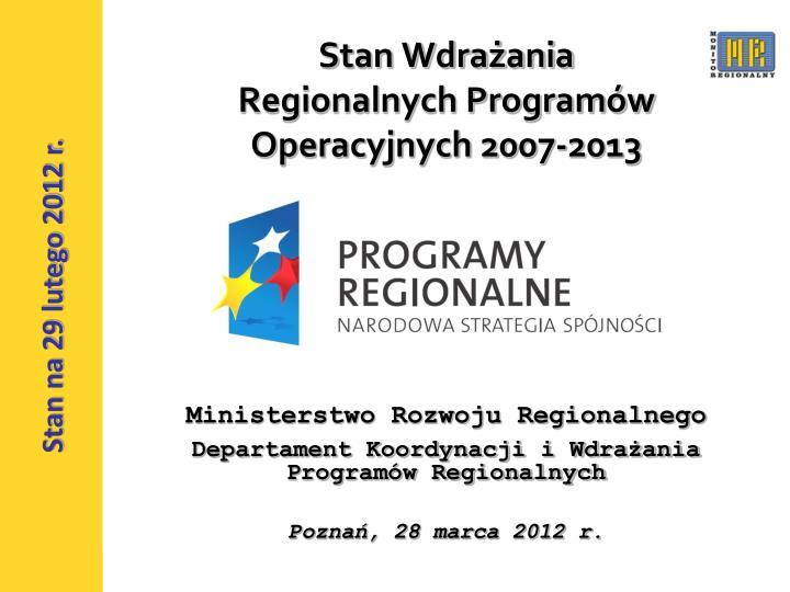 stan wdra ania regionalnych program w operacyjnych 2007 2013