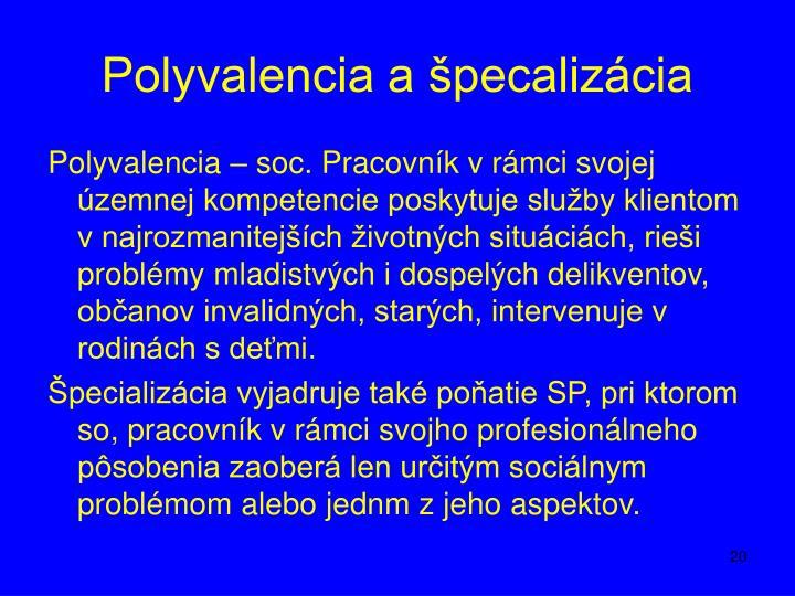 Polyvalencia a špecalizácia