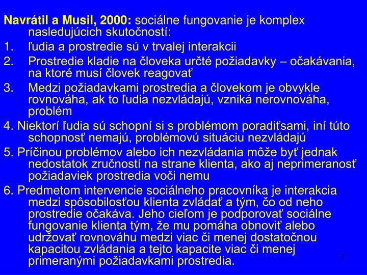 Navrátil a Musil, 2000: