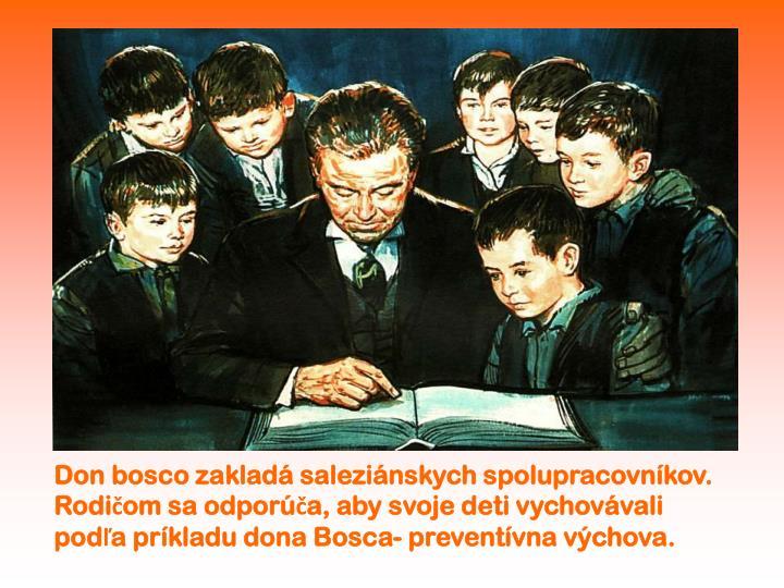 Don bosco zakladá saleziánskych spolupracovníkov.