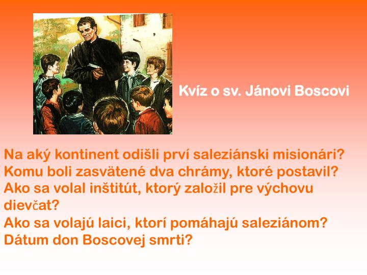 Kvíz o sv. Jánovi Boscovi