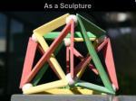 as a sculpture2