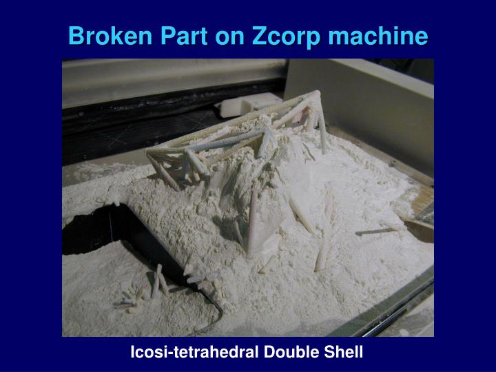 Broken Part on Zcorp machine