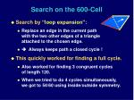 search on the 600 cell