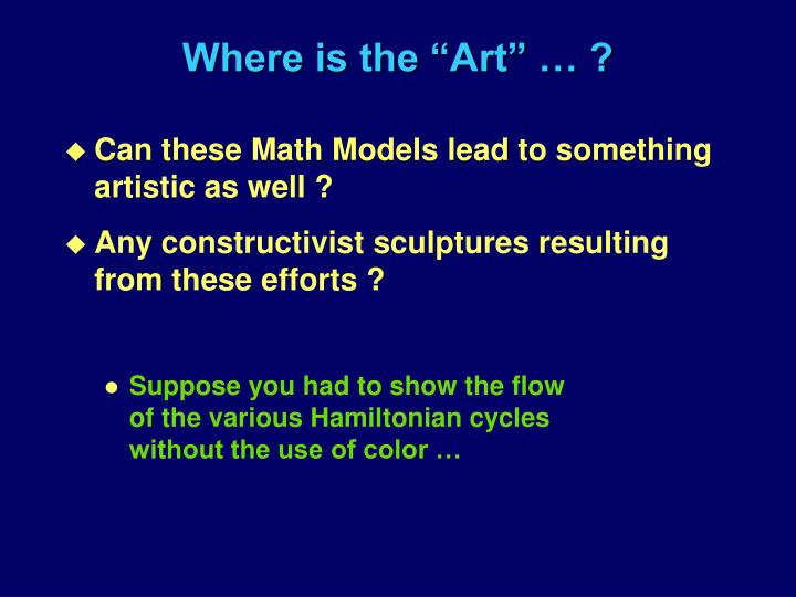 "Where is the ""Art"" … ?"